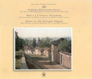 Bursa ile ilgili kitaplar Osmanlı dönemi